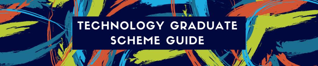 Tech grad scheme